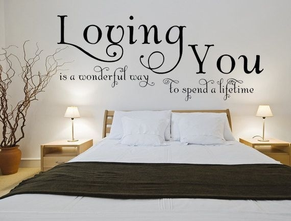 Loving You Is A Wonderful Way To Spend A Lifetime Wall Art Decal Inside Custom Wall Art (Photo 3 of 10)