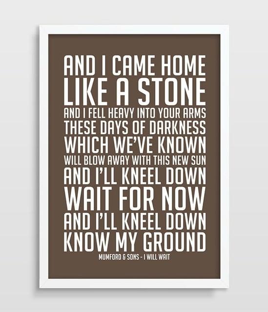 Mumford & Sons I Will Wait Music Lyrics Song Lyric Art Song Poster Within Song Lyric Wall Art (Image 6 of 10)