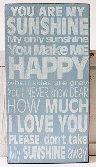 N Prasl Sy Gallery One You Are My Sunshine Wall Art – Best Home With You Are My Sunshine Wall Art (Image 4 of 10)