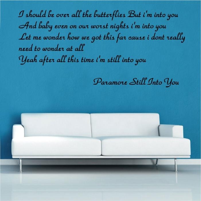 Paramore Still Into You Song Lyrics Vinyl Wall Art | Shop For Song Lyric Wall Art (Image 7 of 10)