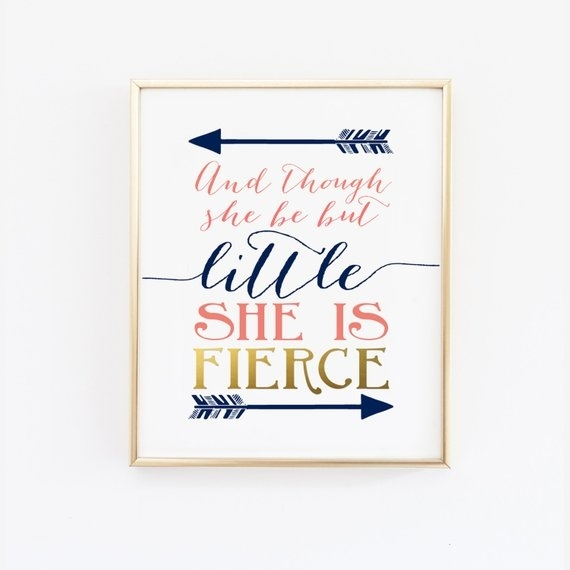 Printable Wall Art And Though She Be But Little She Is   Etsy In Though She Be But Little She Is Fierce Wall Art (Image 5 of 10)