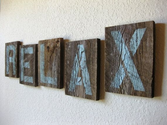 Reclaimed Barn Wood Letters In Soft Teal – Relax – Wall Art Intended For Relax Wall Art (Image 2 of 10)