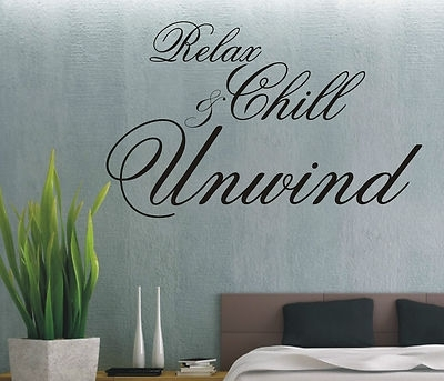 Relax Chill & Unwind Wall Art Sticker Quote – 4 Sizes – Bedroom With Relax Wall Art (Image 5 of 10)