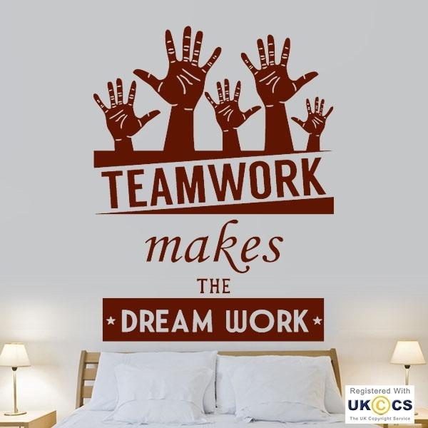 Teamwork Dream Work Office Motivation Wall Art Stickers Decal Vinyl With Motivational Wall Art (Photo 1 of 10)