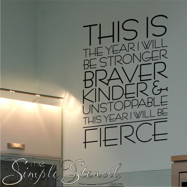 This Is The Year I Will Be Fierce | Motivational Wall Quote Decal Pertaining To Inspirational Wall Art (View 7 of 10)