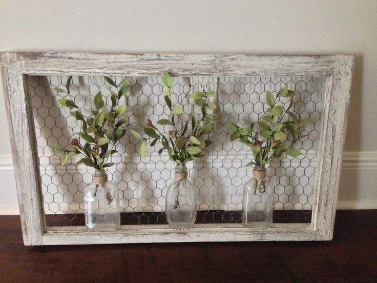 Wall Art: Old Window Frame, Chicken Wire, Old Bottles And Greenery Throughout Window Frame Wall Art (Image 5 of 10)