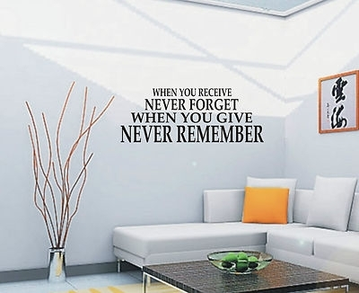 When You Receive Never Forget Wall Art Sticker Quote – Wall Stickers 018 Within Wall Art Stickers (Image 10 of 10)