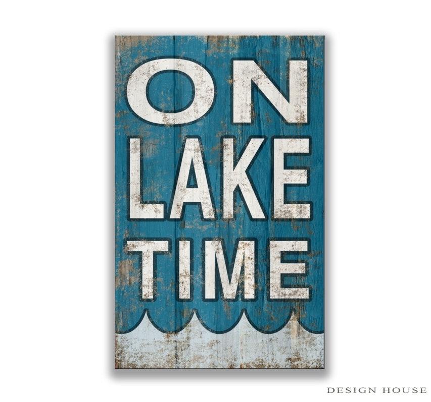 Wonderful Wooden On Lake Time Sign Lake Decor Lake Plaques Lakehouse Regarding Lake House Wall Art (View 7 of 10)