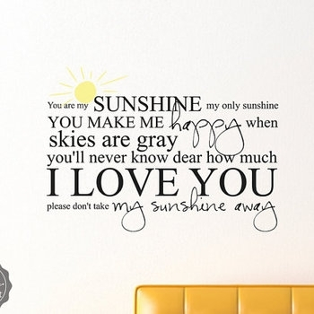 You Are My Sunshine My Only Sunshine With Sun Sticky Vinyl Wall With You Are My Sunshine Wall Art (Image 6 of 10)