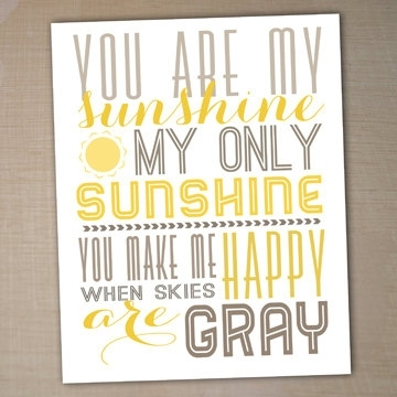 You Are My Sunshine Printable Ty Luxury You Are My Sunshine Wall Art For You Are My Sunshine Wall Art (Image 7 of 10)