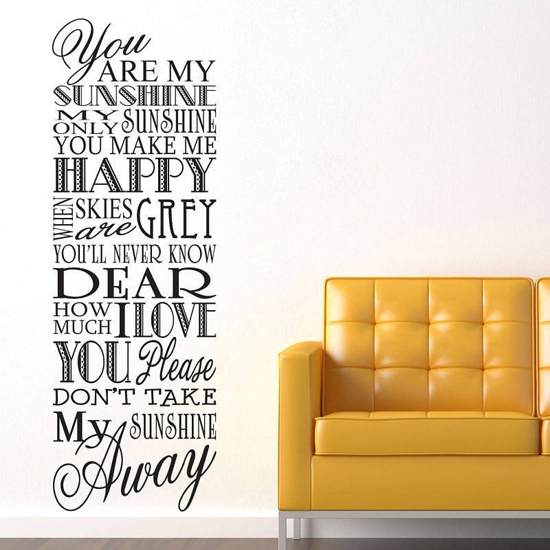 You Are My Sunshine' Wall Stickersparkins Interiors Regarding You Are My Sunshine Wall Art (Image 10 of 10)