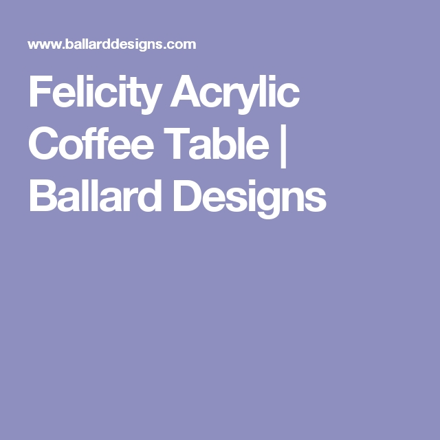 Felicity Acrylic Coffee Table | Products | Pinterest | Acrylics With Felicity Cocktail Tables (Image 10 of 40)