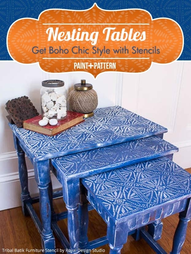 Nesting Tables Get Boho Chic Style With Stencils | Paint + Pattern Intended For Batik Coffee Tables (Image 31 of 40)