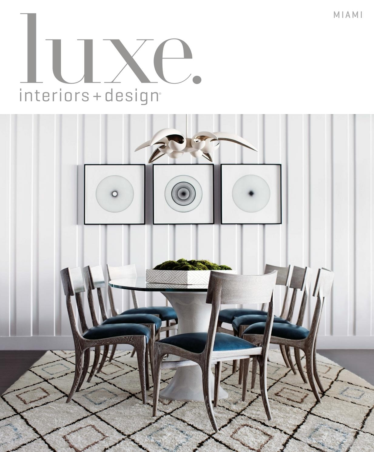 Luxe Magazine July 2016 Miamisandow® – Issuu Pertaining To Most Recently Released Palazzo 7 Piece Dining Sets With Pearson Grey Side Chairs (View 20 of 20)