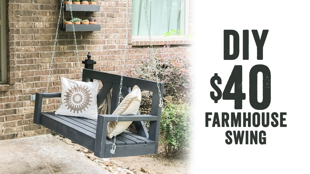 Diy $40 Farmhouse Porch Swing For Porch Swings (View 14 of 25)