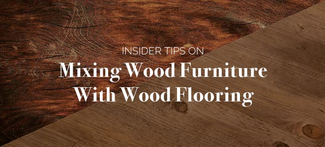 Tips For Mixing Wood Furniture With Wood Flooring | Amish Throughout Small Dining Tables With Rustic Pine Ash Brown Finish (View 24 of 25)