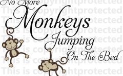No More Monkeys Jumping on the Bed Wall Art